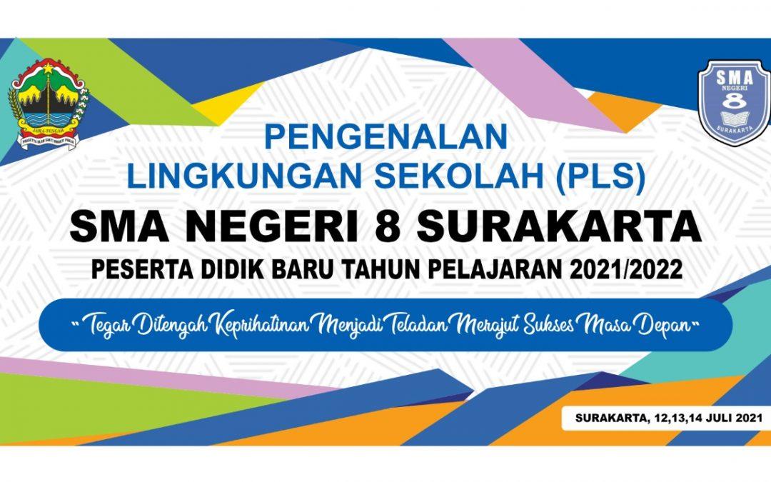 Pelaksanaan Pengenalan Lingkungan Sekolah (PLS) SMA Negeri 8 Surakarta